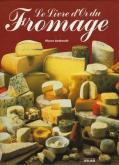 Androuet le livre d'or du fromage
