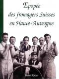 Kaiser Pierre (Epopee des fromagers Suisses)